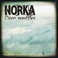 Norka - Deux Souffles